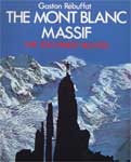 100 Best Routes in the Mt Blanc Massif